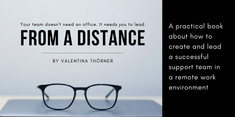 From a Distance - a book about remote leadership in support by Valentina Thörner